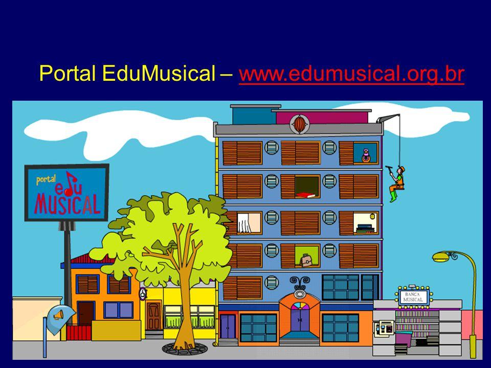 Portal EduMusical – www.edumusical.org.brwww.edumusical.org.br