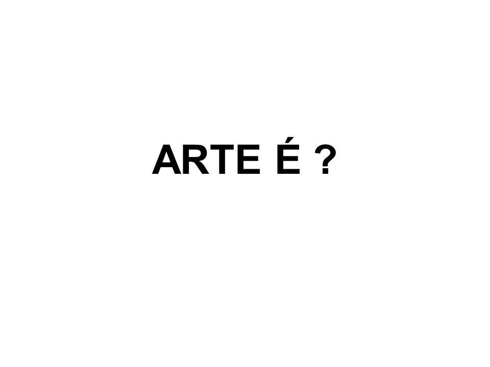 ARTE É ?