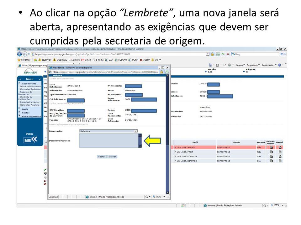 Ao clicar na opção Lembrete, uma nova janela será aberta, apresentando as exigências que devem ser cumpridas pela secretaria de origem.