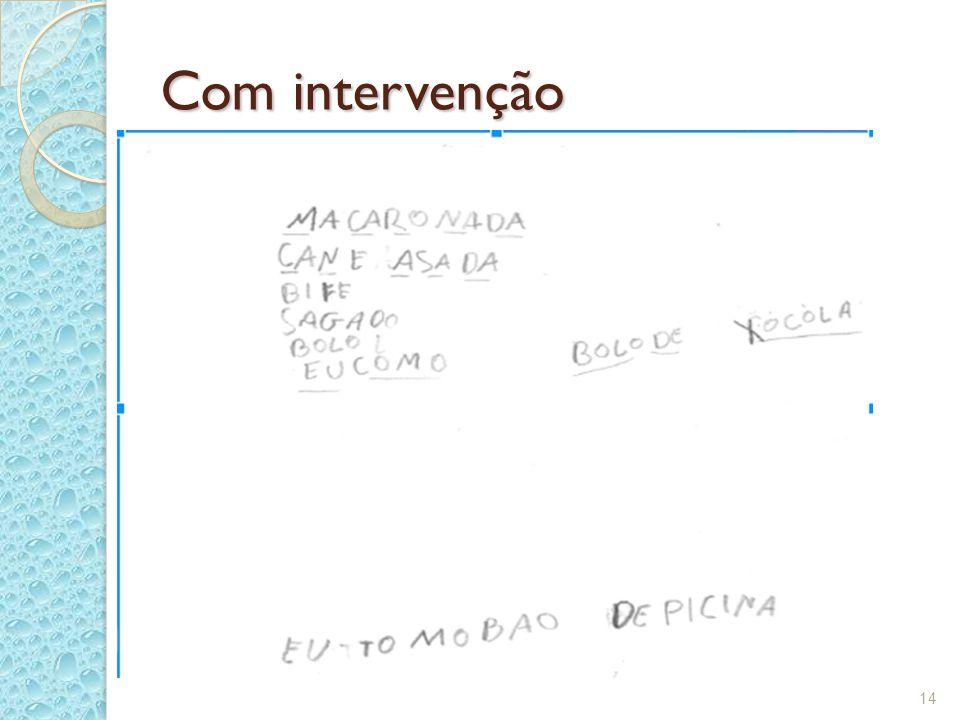 Com intervenção 14