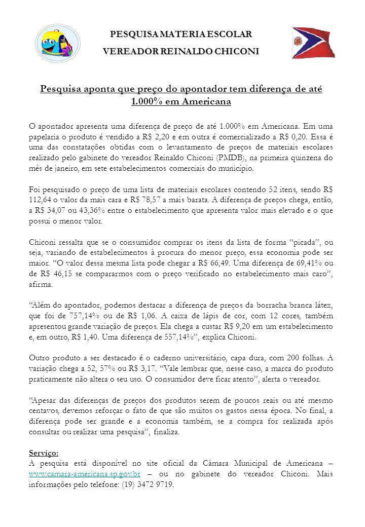 PESQUISA MATERIA ESCOLAR VEREADOR REINALDO CHICONI