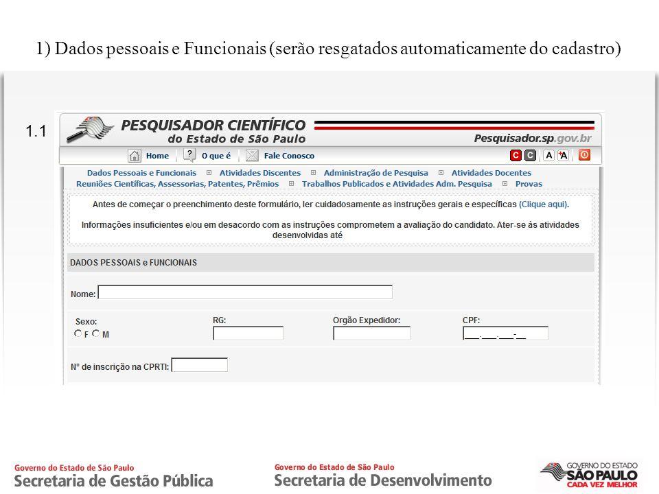 CPRTI 1) Dados pessoais e Funcionais (serão resgatados automaticamente do cadastro) 1.1