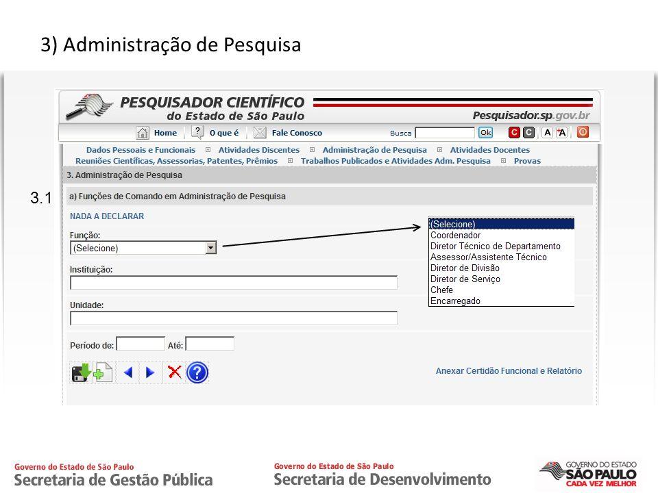 CPRTI 3) Administração de Pesquisa 3.1