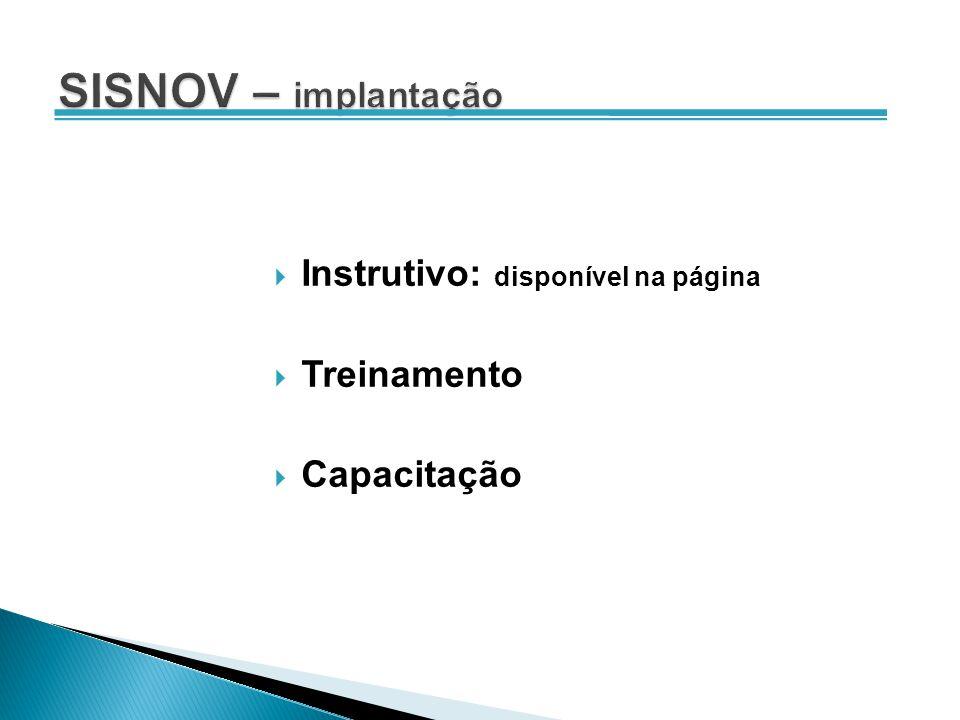 Instrutivo: disponível na página Treinamento Capacitação