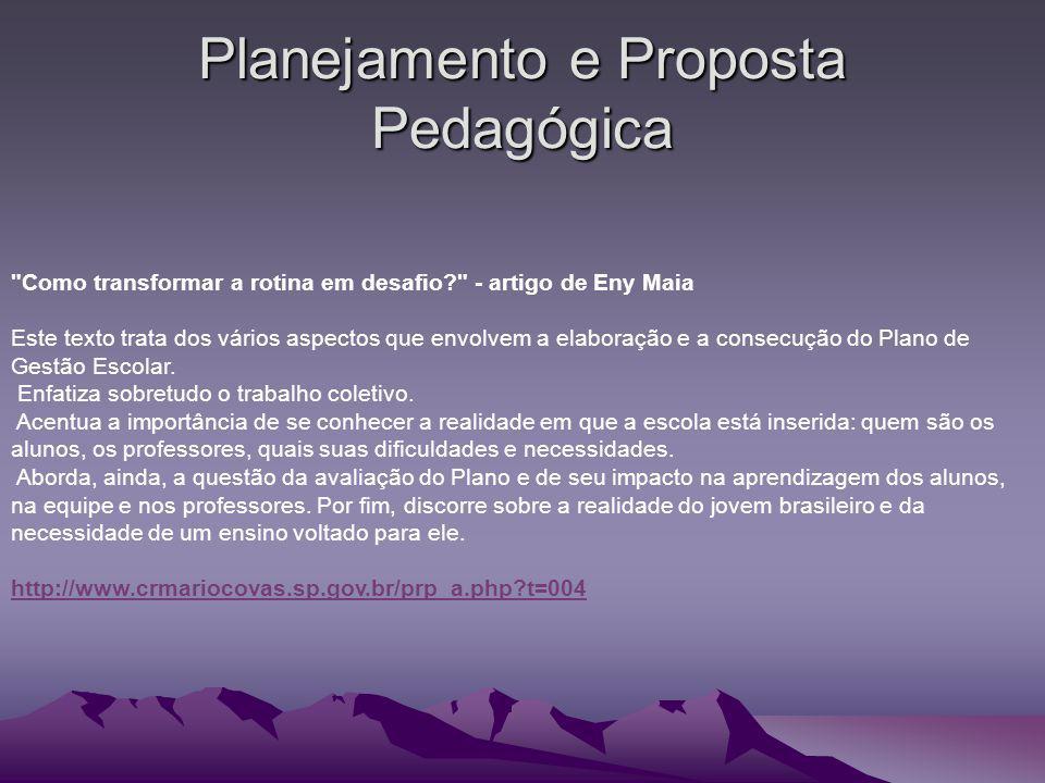 Planejamento e Proposta Pedagógica