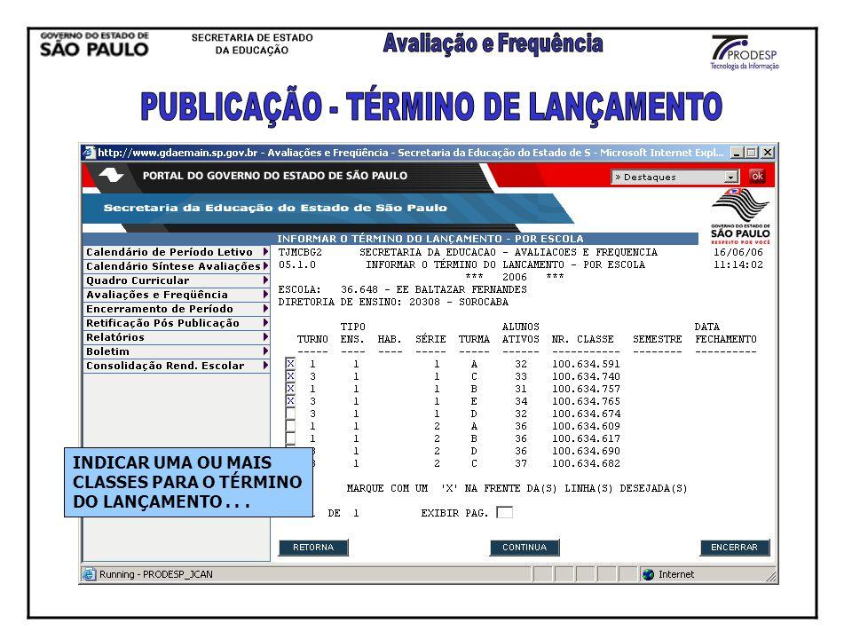 INDICAR UMA OU MAIS CLASSES PARA O TÉRMINO DO LANÇAMENTO...