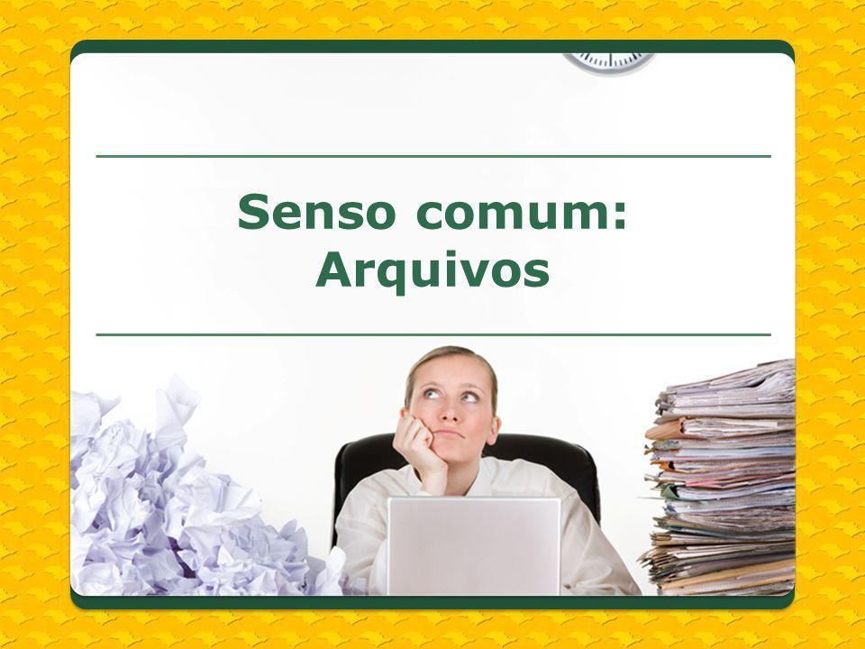 Sobre os Arquivos: arquivo morto burocracia inútil papel velho trabalho administrativo sem visibilidade Senso comum