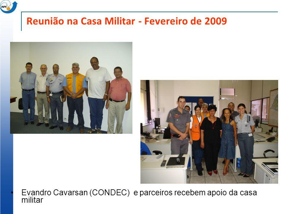 Reunião na Casa Militar - Fevereiro de 2009 Evandro Cavarsan (CONDEC) e parceiros recebem apoio da casa militar