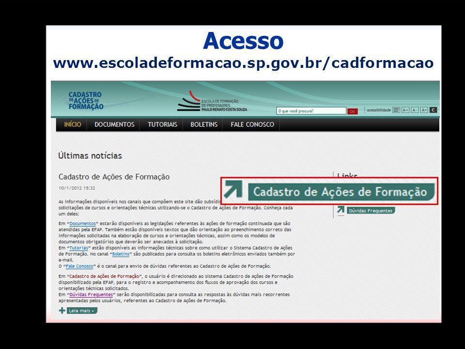 Acess Acesso www.escoladeformacao.sp.gov.br/cadformacao