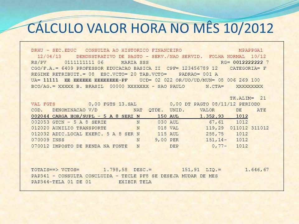 DRHU - SEC.EDUC CONSULTA AO HISTORICO FINANCEIRO MPAPPGA1 12/04/13 DEMONSTRATIVO DE PAGTO - SERV./NAO SERVID. FOLHA NORMAL 10/12 RS/PV 0111111111 06 M