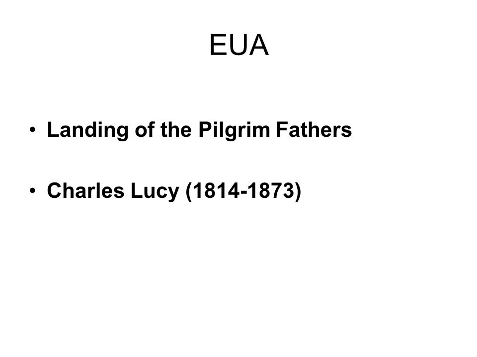 EUA Landing of the Pilgrim Fathers Charles Lucy (1814-1873)