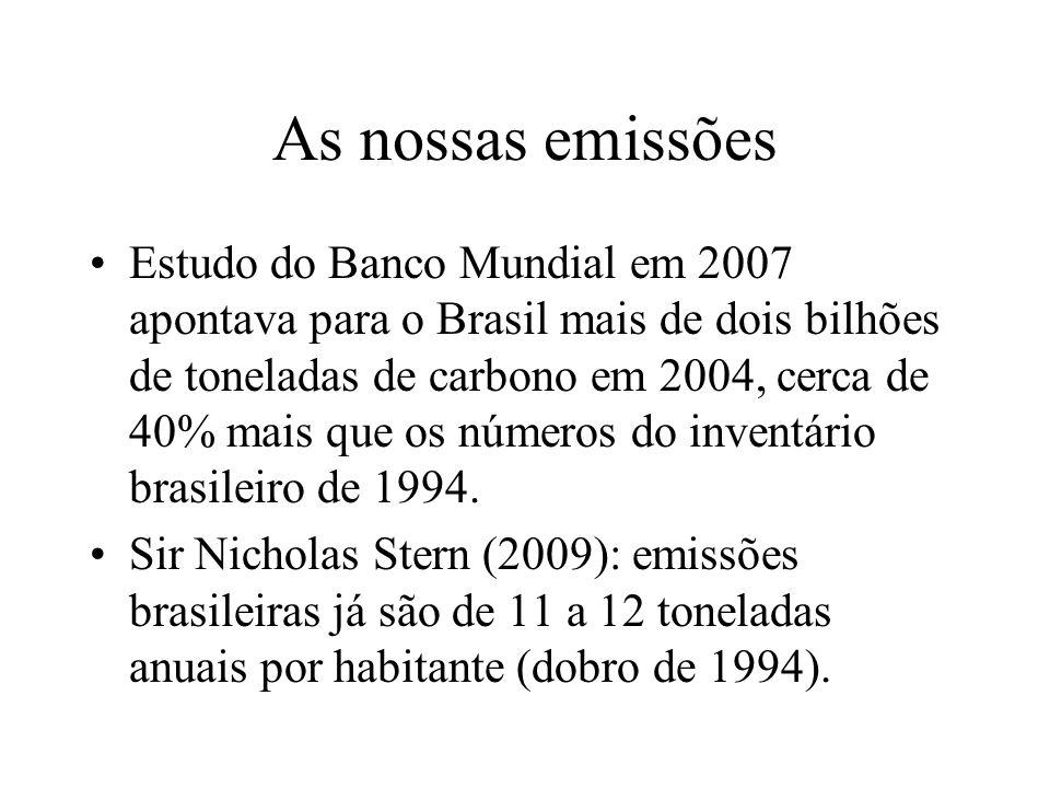 As nossas emissões Estudo do Banco Mundial em 2007 apontava para o Brasil mais de dois bilhões de toneladas de carbono em 2004, cerca de 40% mais que os números do inventário brasileiro de 1994.