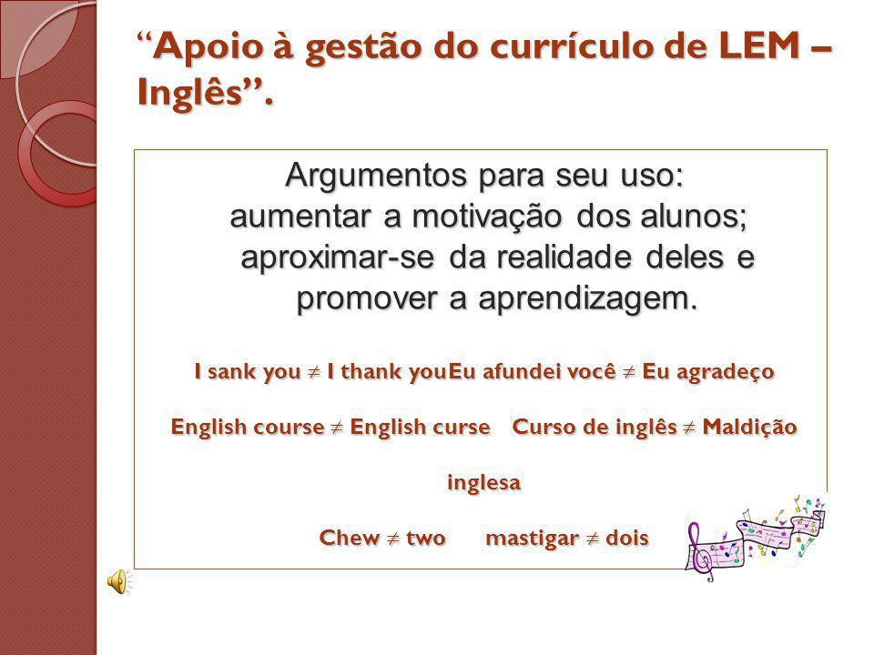 Apoio à gestão do currículo de LEM – Inglês.Apoio à gestão do currículo de LEM – Inglês.