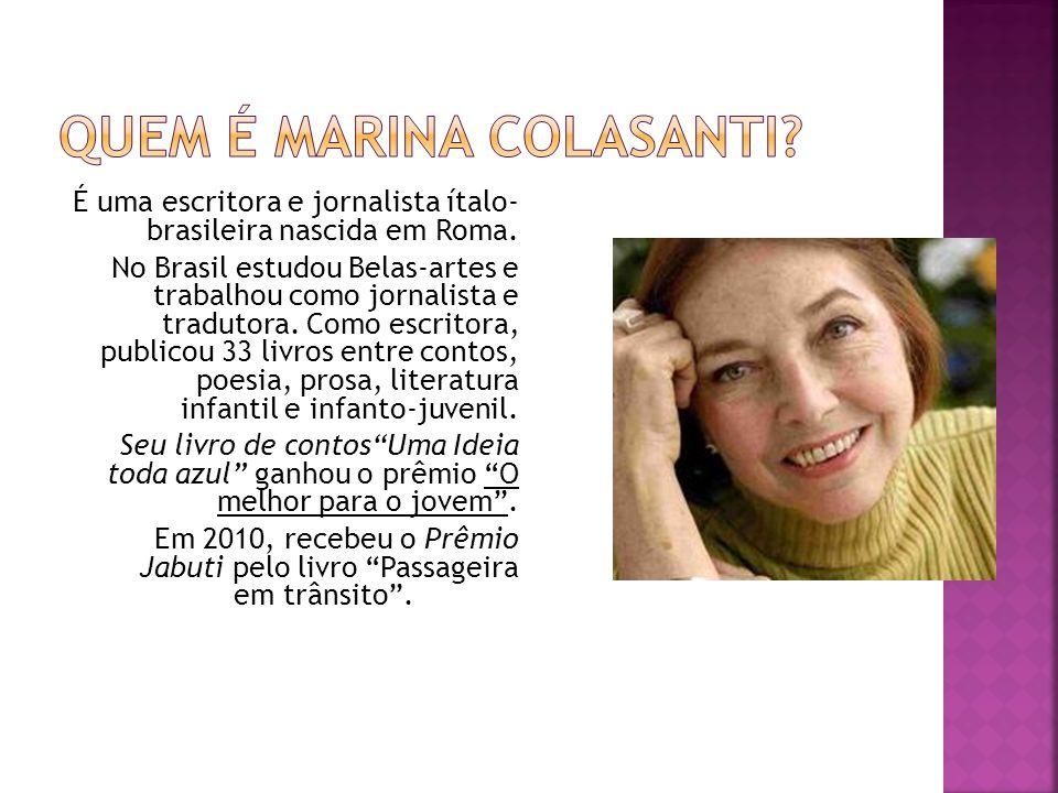 É uma escritora e jornalista ítalo- brasileira nascida em Roma. No Brasil estudou Belas-artes e trabalhou como jornalista e tradutora. Como escritora,