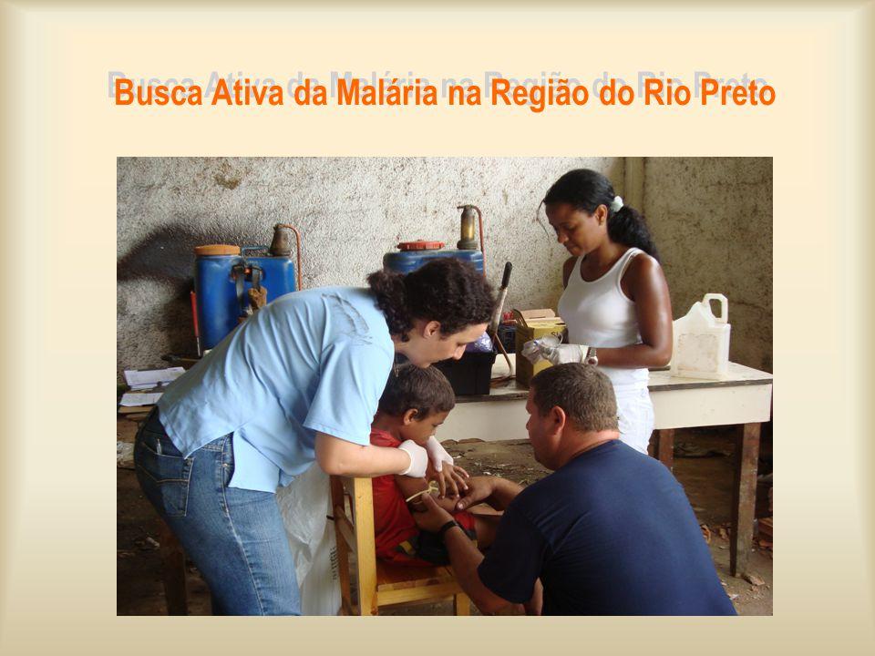 Busca Ativa da Malária na Região do Rio Preto