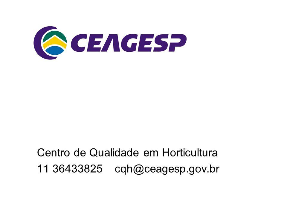 Centro de Qualidade em Horticultura 11 36433825 cqh@ceagesp.gov.br