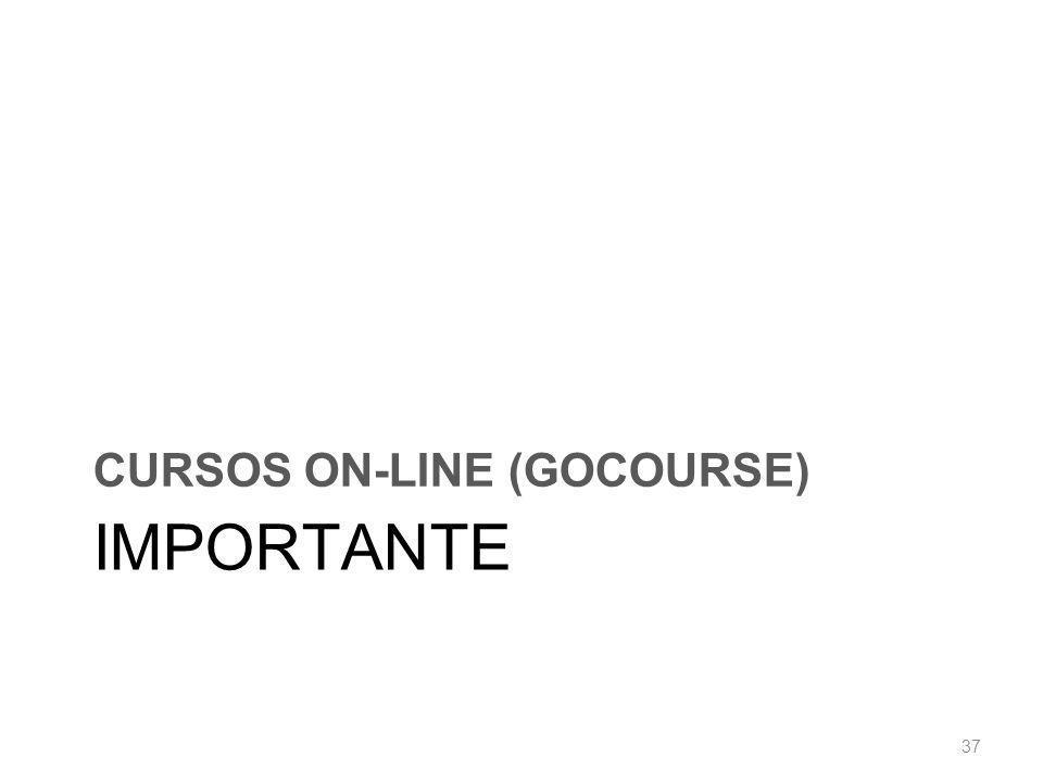 IMPORTANTE CURSOS ON-LINE (GOCOURSE) 37