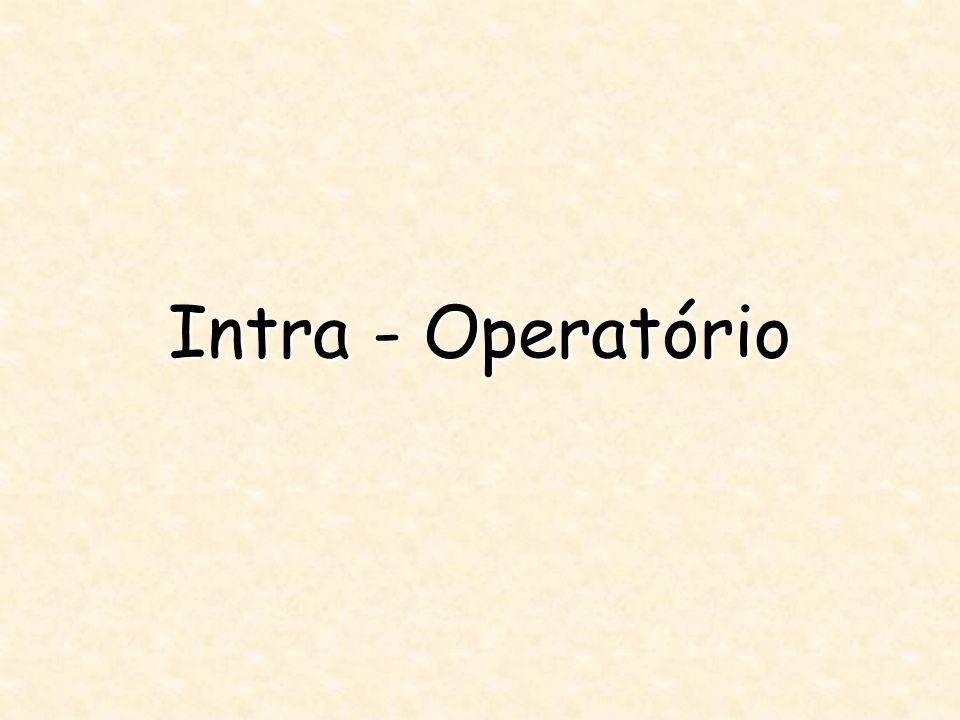 Intra - Operatório
