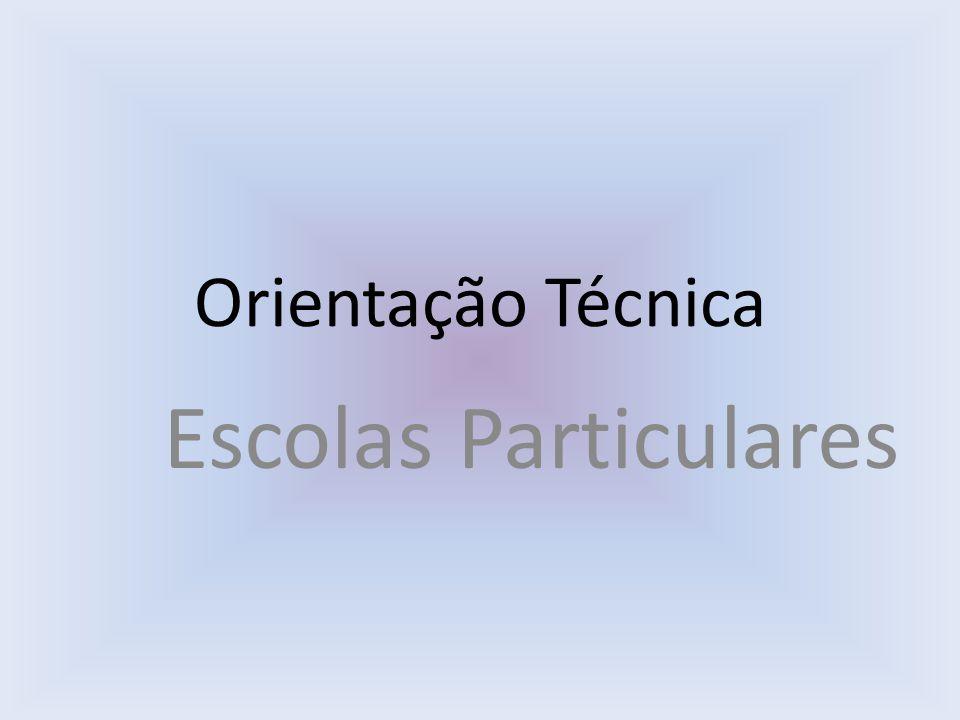 Orientação Técnica Escolas Particulares
