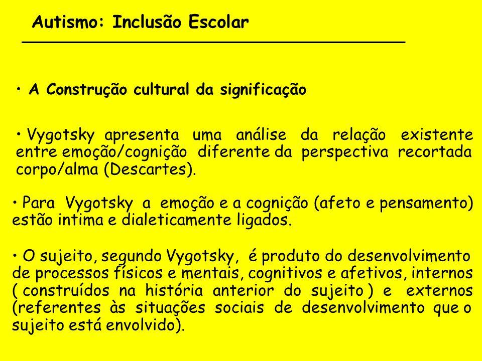 Autismo: Inclusão Escolar ___________________________________ Cognição Social Dez crianças autistas foram estudadas por Boutot e Bryant (2005) em classes regulares da educação fundamental, observando-se o efeito cognitivo das relações sociais.