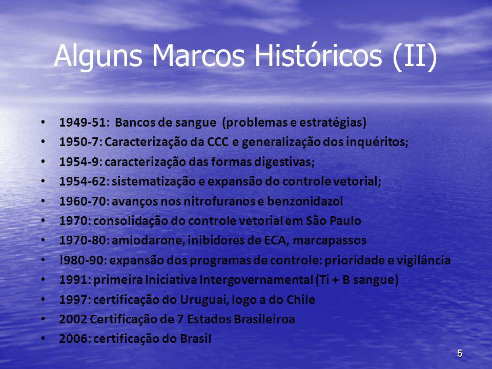 5 Alguns Marcos Históricos (II) 1949-51: Bancos de sangue (problemas e estratégias) 1950-7: Caracterização da CCC e generalização dos inquéritos; 1954