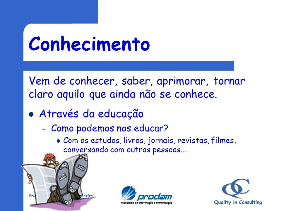 Prof. Salatiel Nascimento Ribeiro Mestre Sala Conhecimento Habilidade Atitude