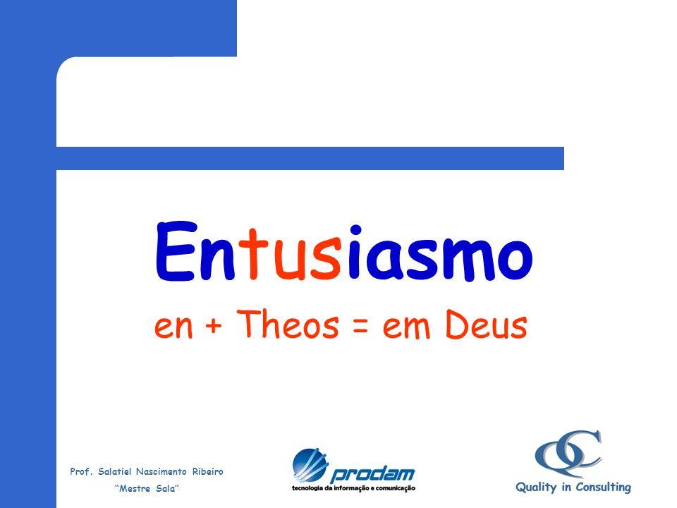 Prof.Salatiel Nascimento Ribeiro Mestre Sala Sabedoria...