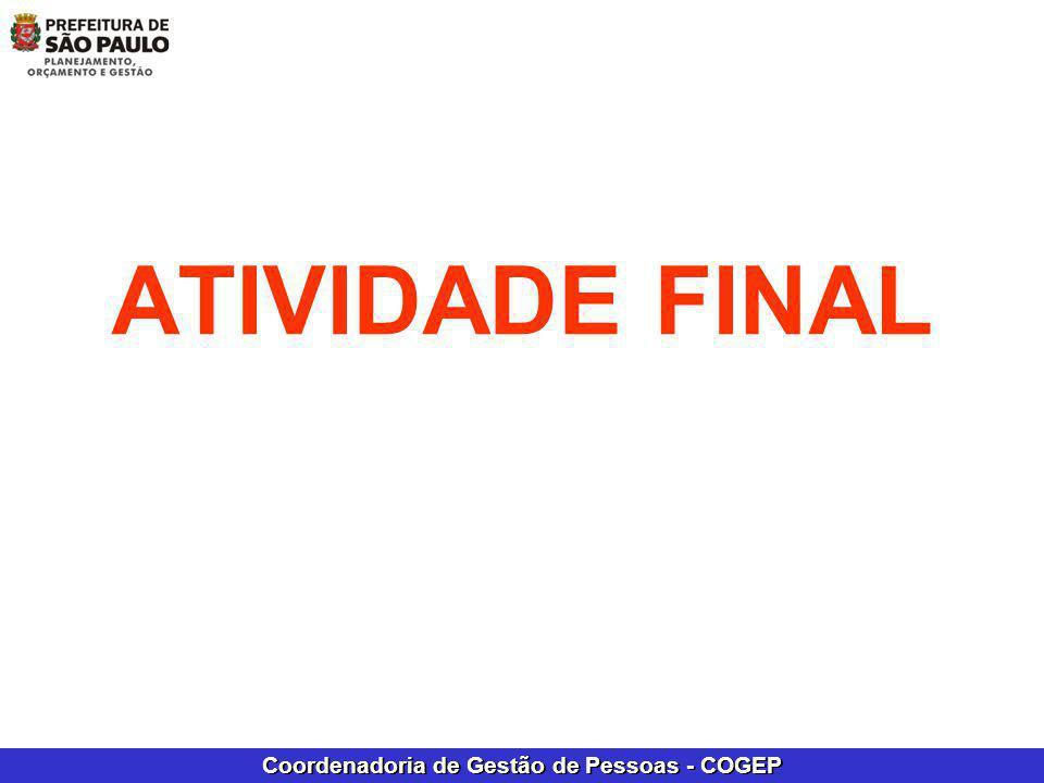 Coordenadoria de Gestão de Pessoas - COGEP ATIVIDADE FINAL