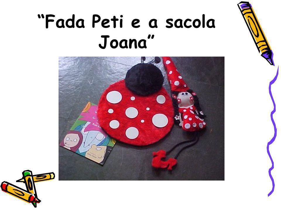 Fada Peti e a sacola Joana
