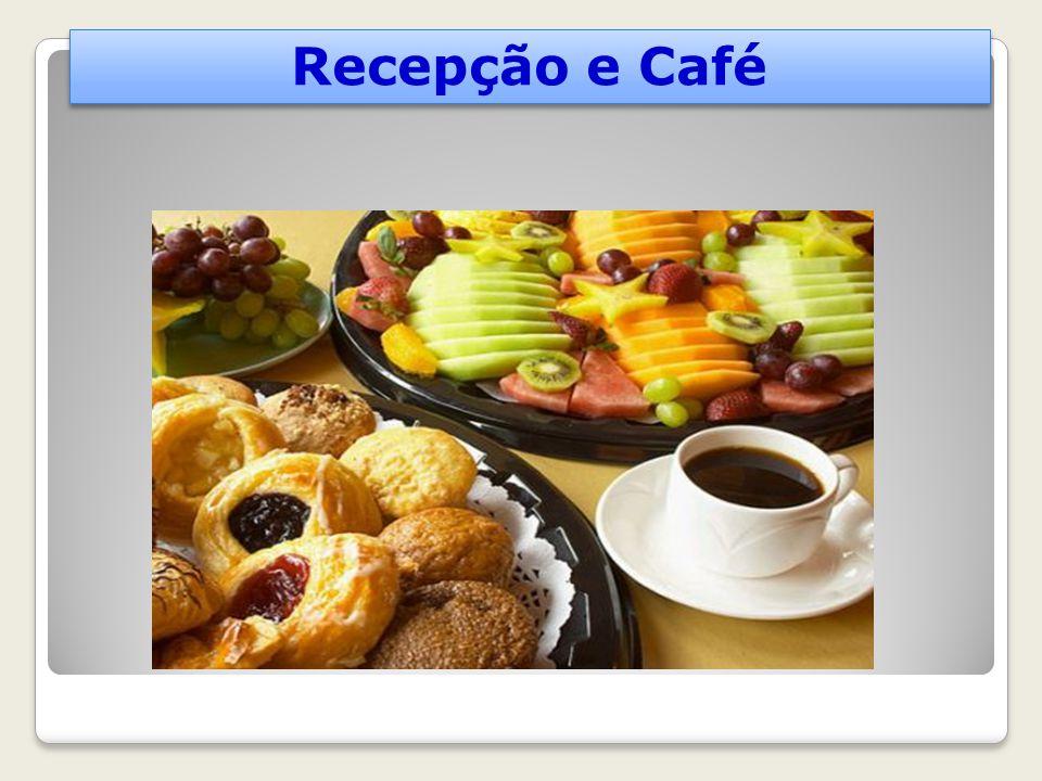 Recepção e Café