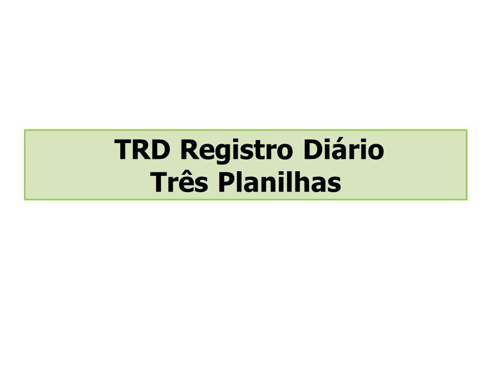 TRD Registro Diário Três Planilhas