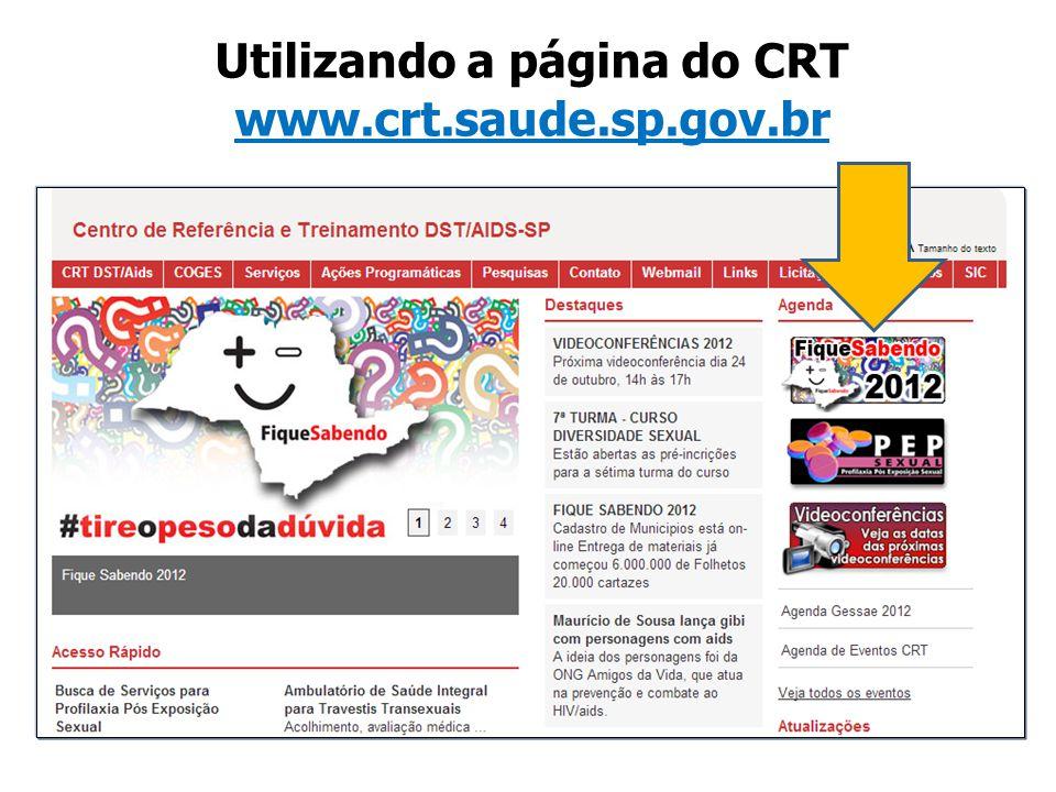 Utilizando a página do CRT www.crt.saude.sp.gov.br