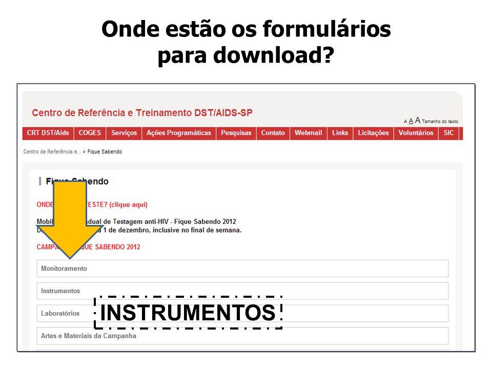 Onde estão os formulários para download? INSTRUMENTOS