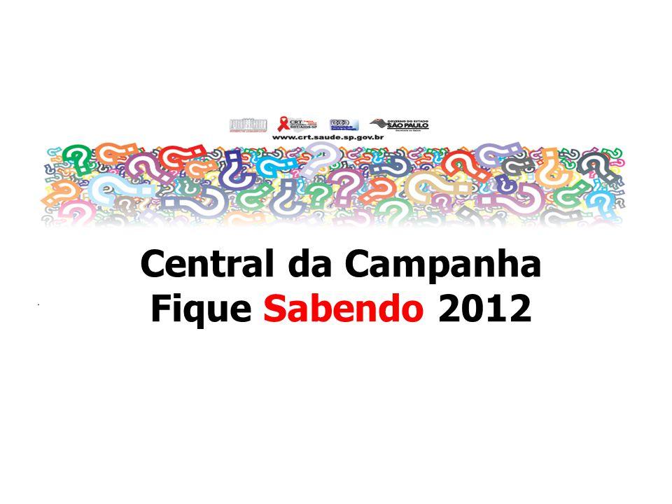 Central da Campanha Fique Sabendo 2012