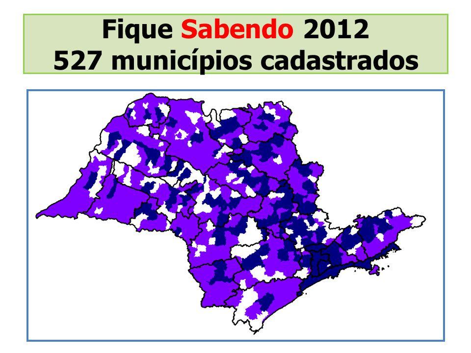 Fique Sabendo 2012 527 municípios cadastrados