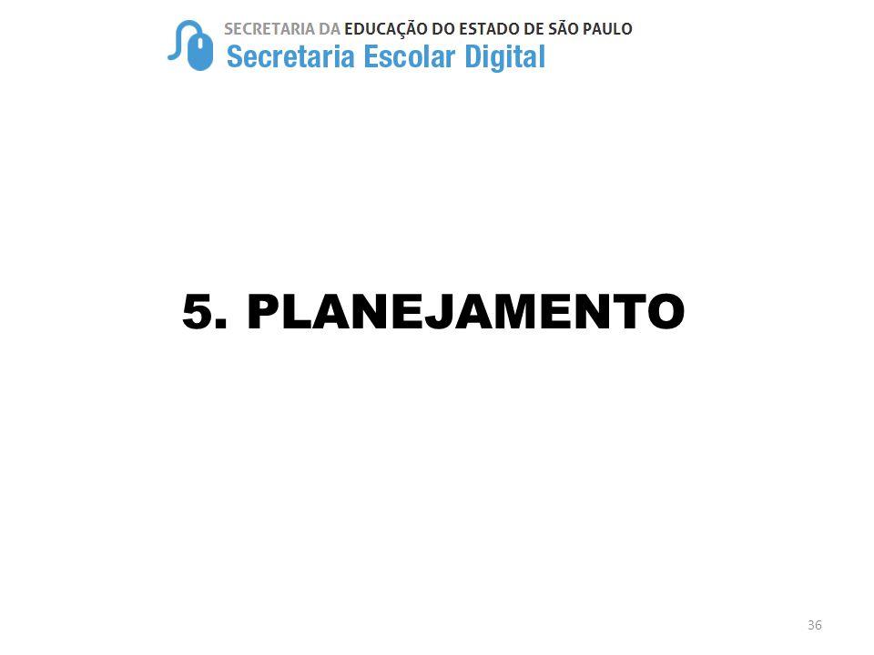 36 5. PLANEJAMENTO