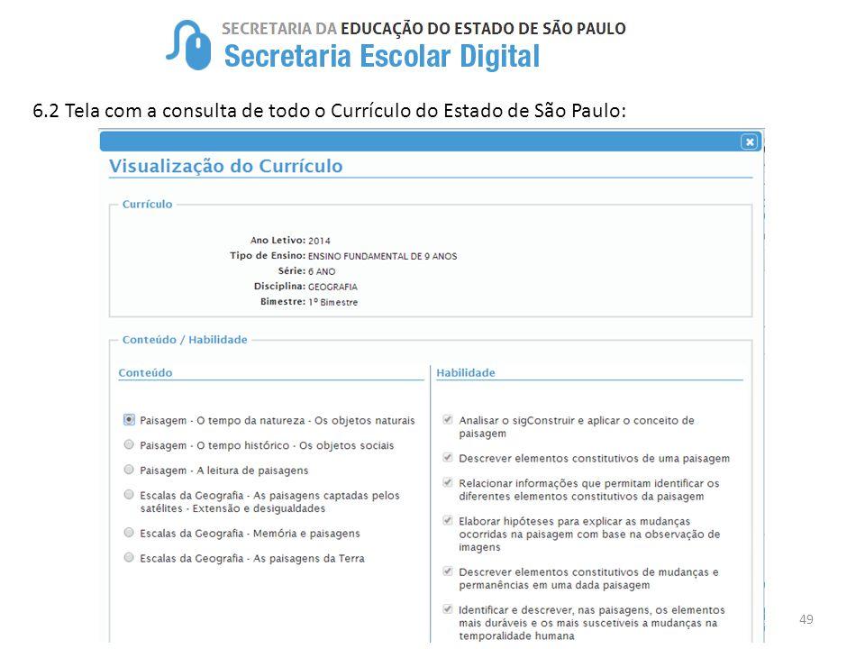 6.2 Tela com a consulta de todo o Currículo do Estado de São Paulo: 49