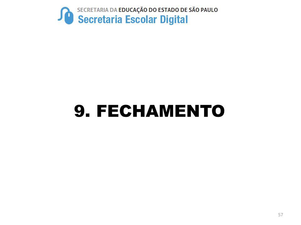 9. FECHAMENTO 57