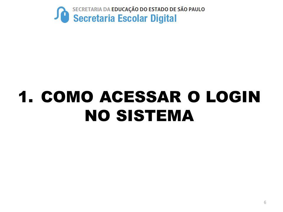 1.COMO ACESSAR O LOGIN NO SISTEMA 6