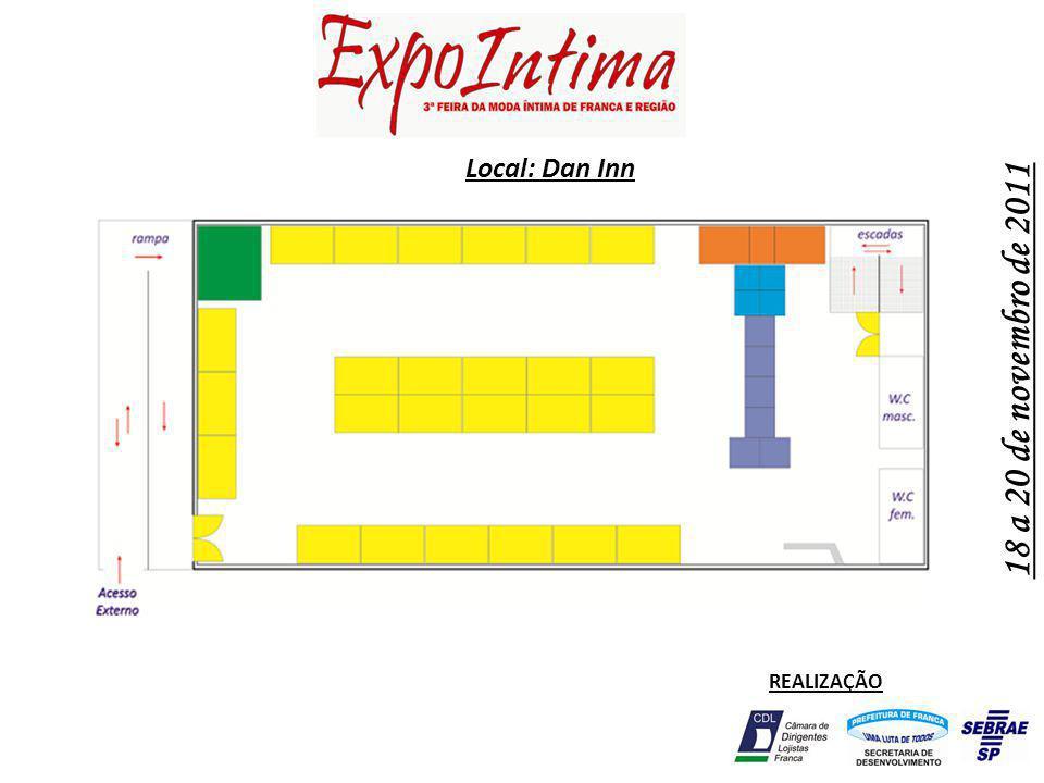 18 a 20 de novembro de 2011 REALIZAÇÃO Local: Dan Inn
