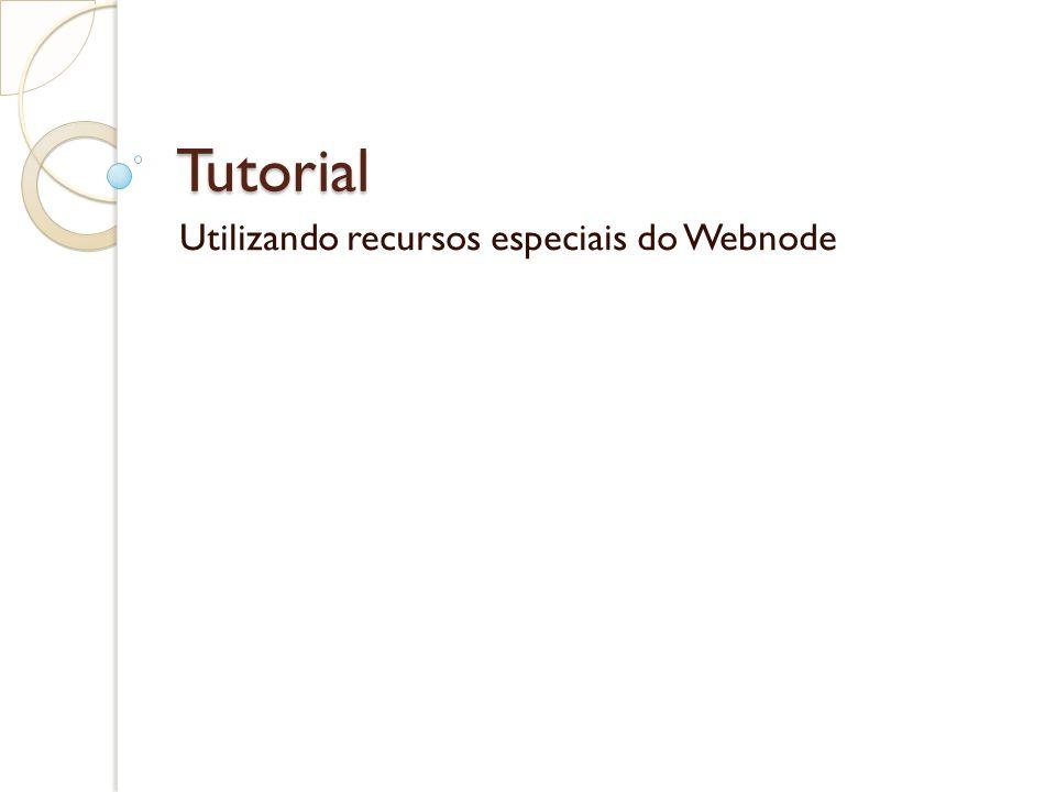 Tutorial Utilizando recursos especiais do Webnode