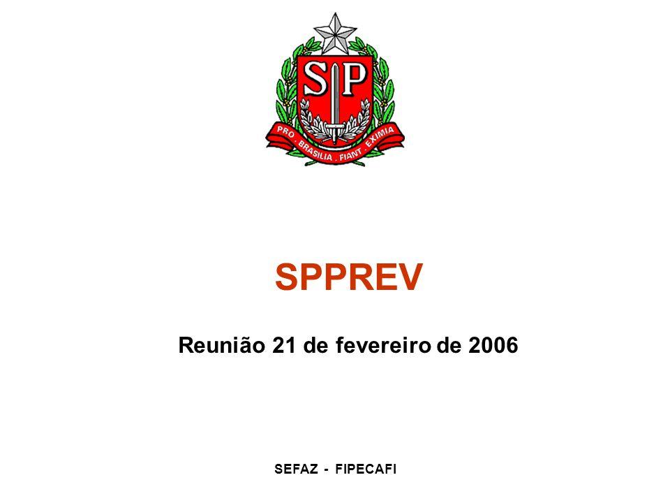 SEFAZ - FIPECAFI SPPREV Reunião 21 de fevereiro de 2006