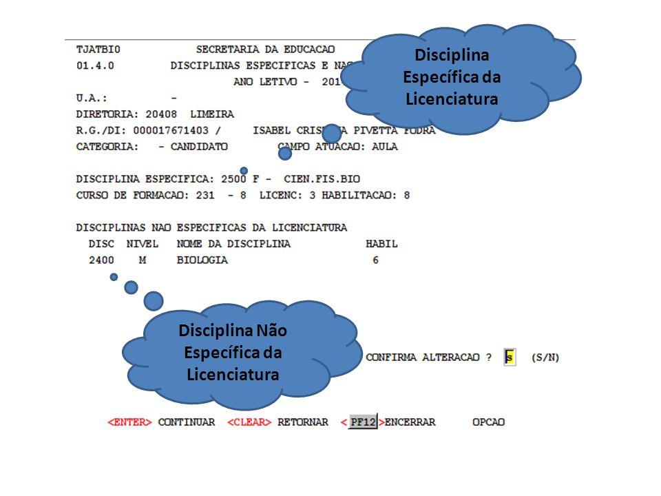 Disciplina Específica da Licenciatura Disciplina Não Específica da Licenciatura