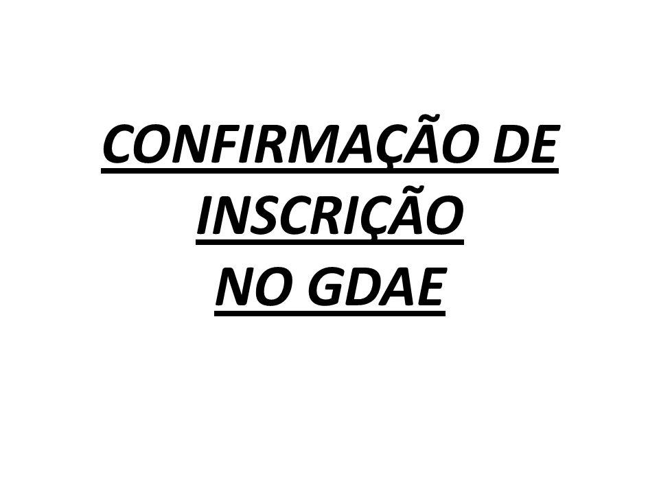 CONFIRMAÇÃO DE INSCRIÇÃO NO GDAE