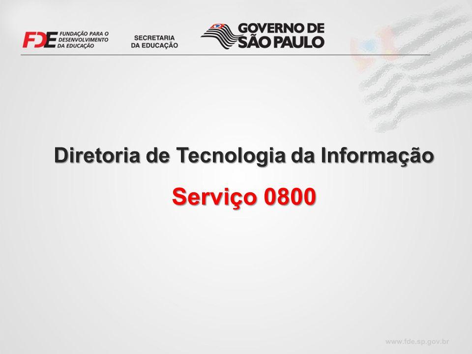 Diretoria de Tecnologia da Informação Serviço 0800
