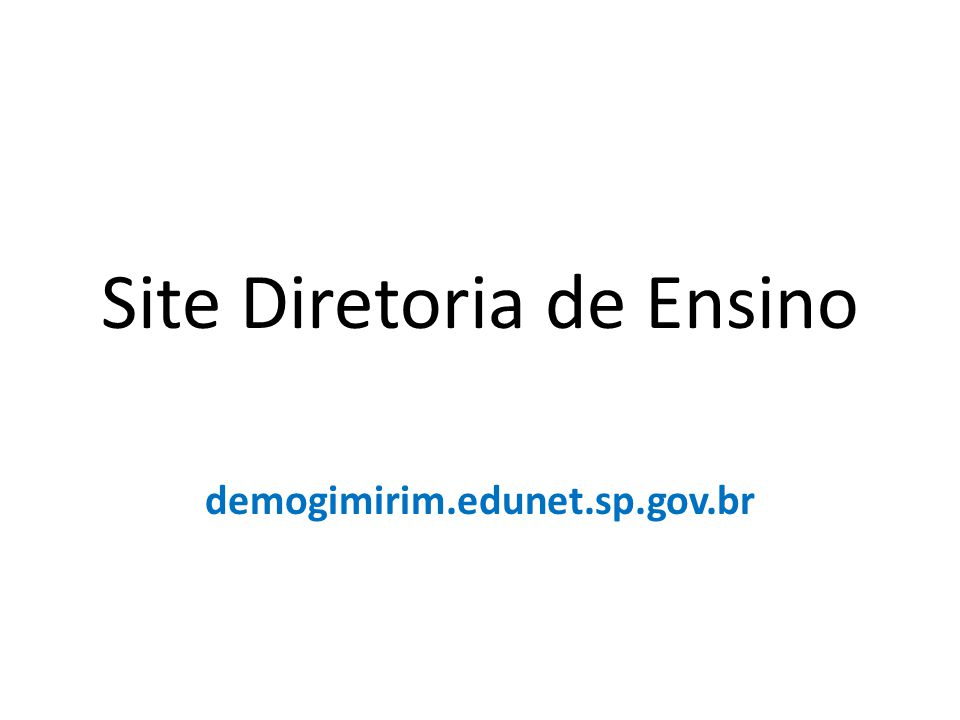 Site Diretoria de Ensino demogimirim.edunet.sp.gov.br