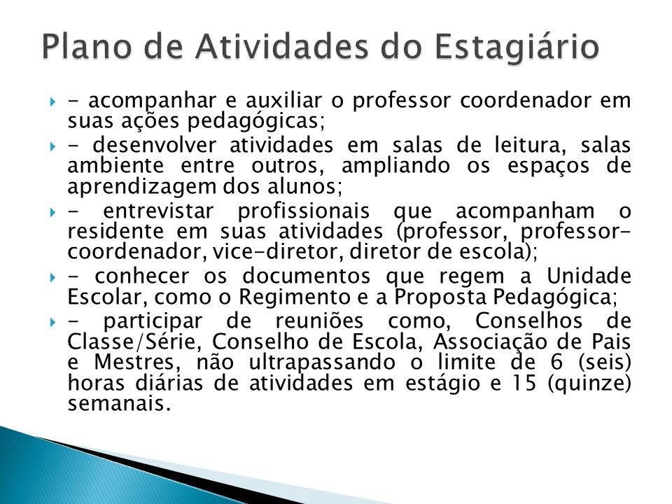 - acompanhar e auxiliar o professor coordenador em suas ações pedagógicas; - desenvolver atividades em salas de leitura, salas ambiente entre outros,