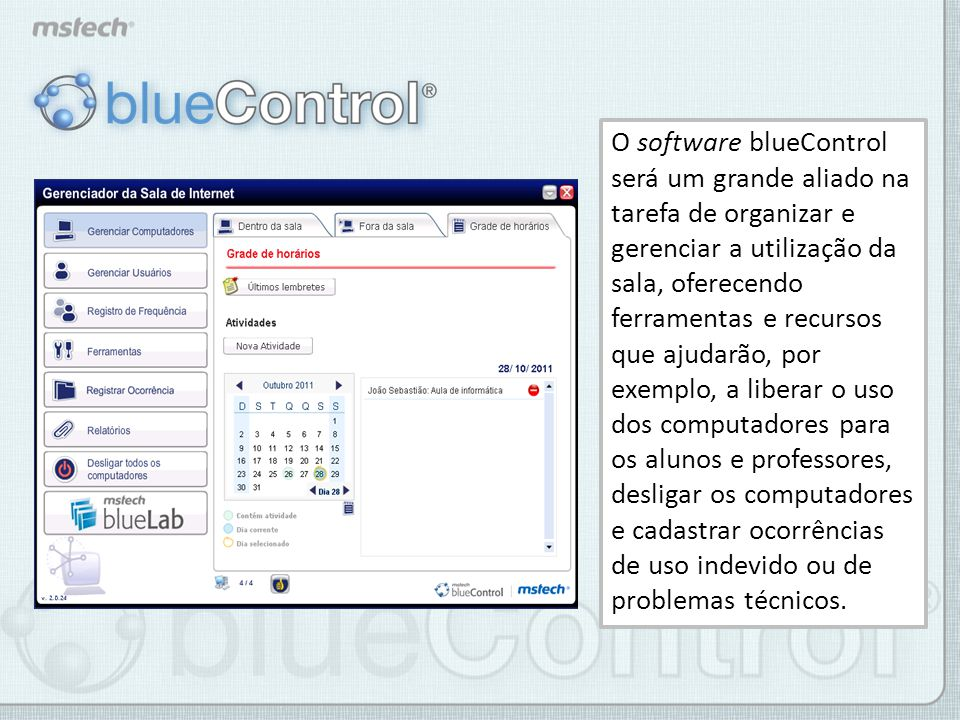Ao clicar no botão Ferramentas, o professor terá as opções: gerenciar internet, segurança e relatórios.