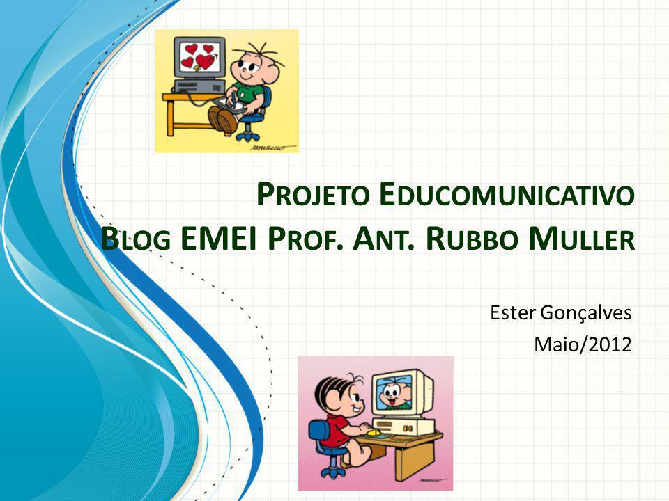 Equipe responsável Gestor Educomunicativo Poie Direção/coordenação Professores