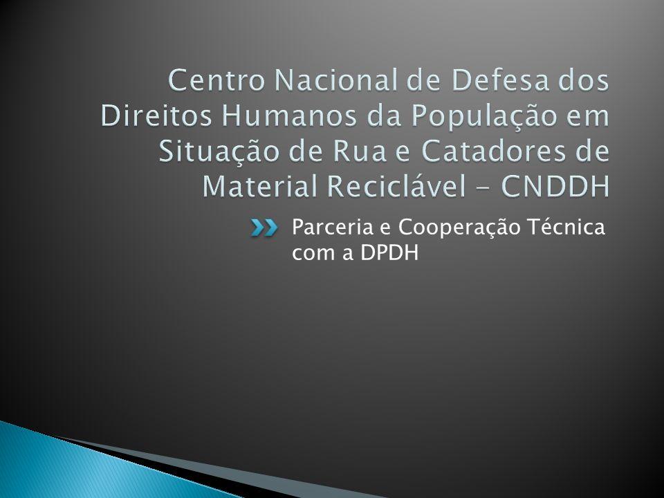 Parceria e Cooperação Técnica com a DPDH